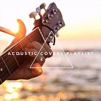 Různí interpreti – Acoustic Covers Playlist 2017