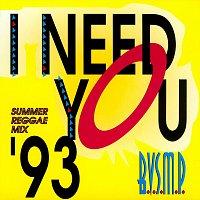 B.V.S.M.P. – I Need You '93