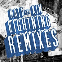 Matt and Kim – Lightning Remixes