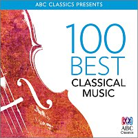 Různí interpreti – 100 Best Classical Music