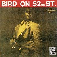 Charlie Parker – Bird On 52nd Street