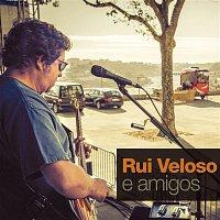 Rui Veloso, Bernardo Sasseti – Rui Veloso e Amigos