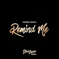 Conrad Sewell – Remind Me (Steve James Remix)