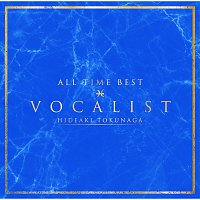 Hideaki Tokunaga – All Time Best Vocalist