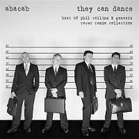 Abacab – They Can Dance: Best of Phil Collins & Genesis Cover Remix Collection