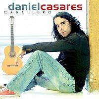 Daniel Casares – Caballero