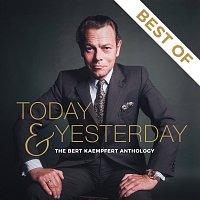 Today & Yesterday - The Bert Kaempfert Anthology (Best Of)