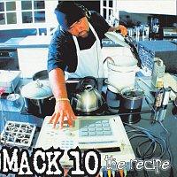 Mack 10 – The Recipe
