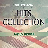 James Brown – The Legendary Hits Collection-