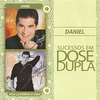 Daniel – Dose dupla