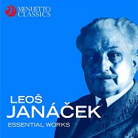 Various Artists.. – Leoš Janáček: Essential Works