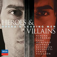 Různí interpreti – Heroes & Villains - Opera's Leading Men