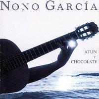 Nono García – Atún y Chocolate