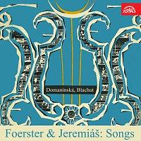 Josef Bohuslav Foerster, Otakar Jeremiáš – Foerster & Jeremiáš: Písně