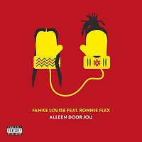 Famke Louise, Ronnie Flex – Alleen Door Jou