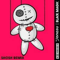 Jonasu – Black Magic [SHOSH Remix]