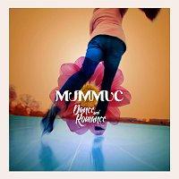 Mummuc – Dance and Romance