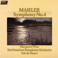 Margaret Price, San Francisco Symphony, Edo de Waart – Mahler: Symphony No.4