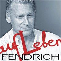 Rainhard Fendrich – Aufleben