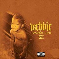 Webbie – Savage Life V