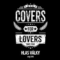 Covers for Lovers – Hlas války (Singl 2016)