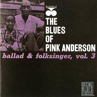 Pink Anderson – Ballad & Folk Singer, Vol. 3