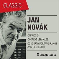 Michaela Fukačová, Brno Philharmonic Orchestra, Clara Nováková, Jan Novák – Jan Novák: Capriccio, Choreae vernales, Concerto for Two Pianos and Orchestra