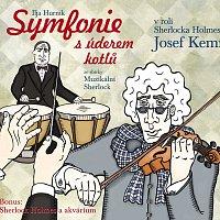 Různí interpreti – Symfonie s úderem kotlů ze sbírky Muzikální Sherlock + Sherlock Holmes a akvárium