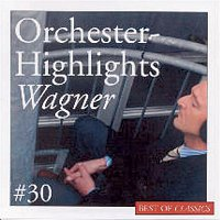 Adrian Leaper, Richard Wagner – Best Of Classics 30: Wagner