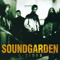 Soundgarden – A-Sides