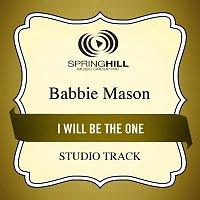 Babbie Mason – I Will Be The One