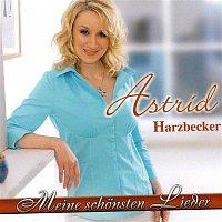 Astrid Harzbecker – Meine schonsten Lieder