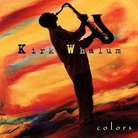 Kirk Whalum – Colors