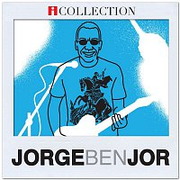 Jorge Ben Jor – Jorge Ben Jor - iCollection