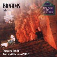 Francoise Pollet, Roger Vignoles, Laurent Verney – Brahms: Lieder