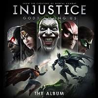 Various Artists.. – Injustice: Gods Among Us! (The Album)