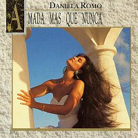 Daniela Romo – Amada Mas Que Nunca
