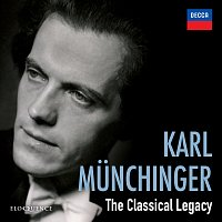 Karl Munchinger – Karl Munchinger - The Classical Legacy