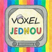 Voxel – Jednou