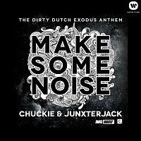 Chuckie, Junxterjack – Make Some Noise