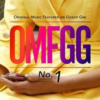 Various Artists.. – OMFGG - Original Music Featured On Gossip Girl No. 1
