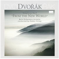 "Ferenc Fricsay – Dvořák: Symphony No.9 ""From The New World"""