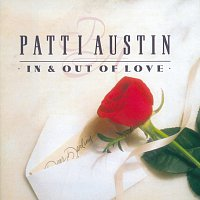Patti Austin – In & Out Of Love