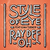 Style Of Eye, Gina Turner – Ray Dee Oh
