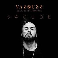 Vazquez, Dante Spinetta – Sacude