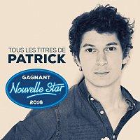Patrick – Tous les titres du gagnant Nouvelle Star 2016