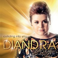 Diandra – Colliding Into You