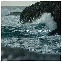 Marc Sway – Breaking the Waves