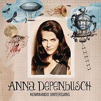 Anna Depenbusch – Kommando Untergang