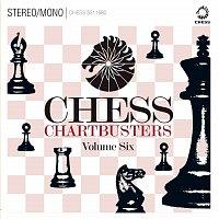 Různí interpreti – Chess Chartbusters Vol. 6